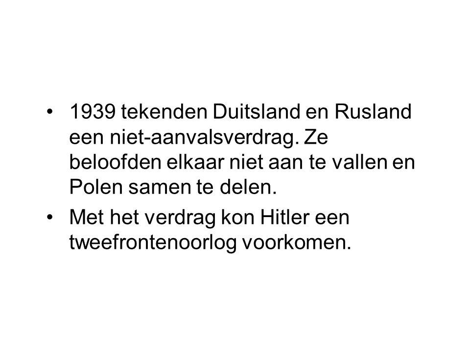 1939 tekenden Duitsland en Rusland een niet-aanvalsverdrag. Ze beloofden elkaar niet aan te vallen en Polen samen te delen. Met het verdrag kon Hitler