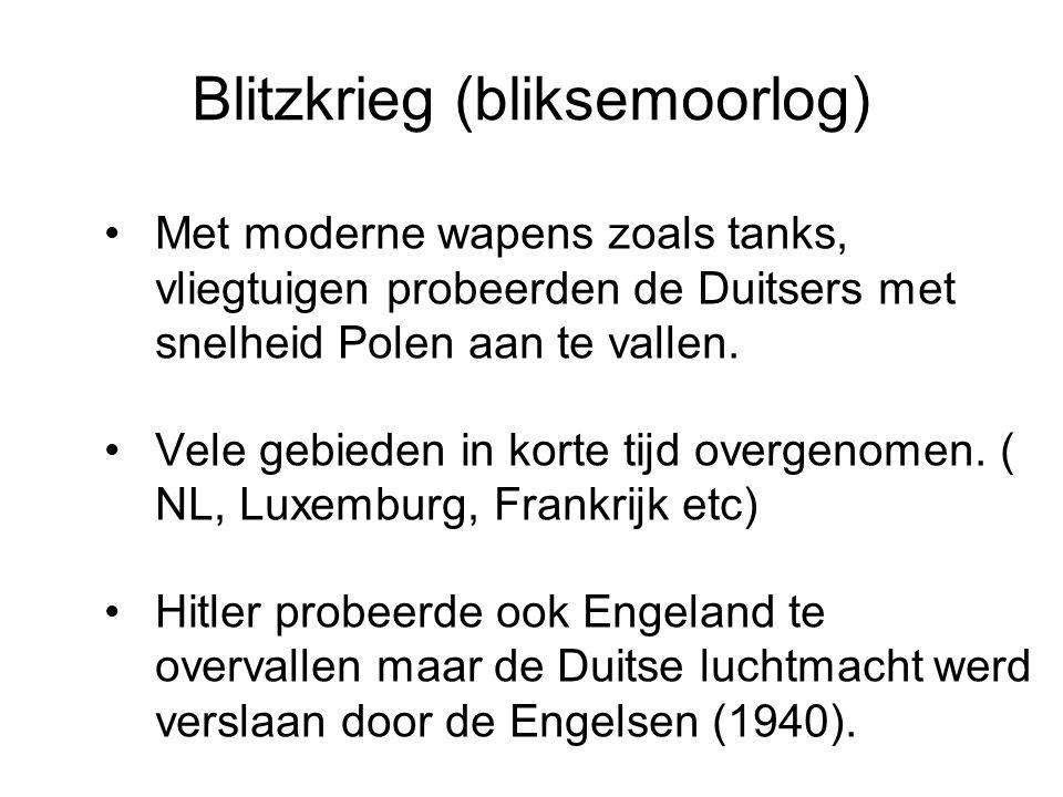 Blitzkrieg (bliksemoorlog) Met moderne wapens zoals tanks, vliegtuigen probeerden de Duitsers met snelheid Polen aan te vallen. Vele gebieden in korte