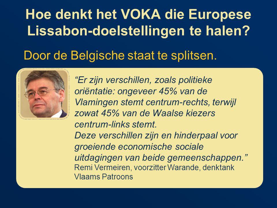 Hoe denkt het VOKA die Europese Lissabon-doelstellingen te halen.