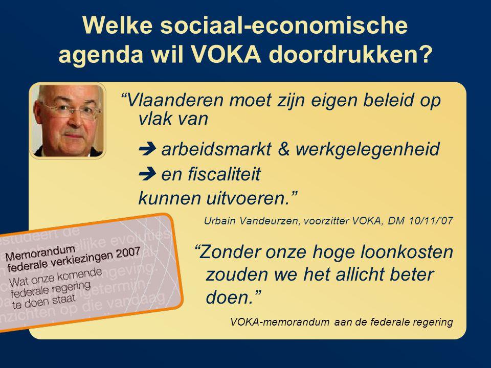 Welke sociaal-economische agenda wil VOKA doordrukken.