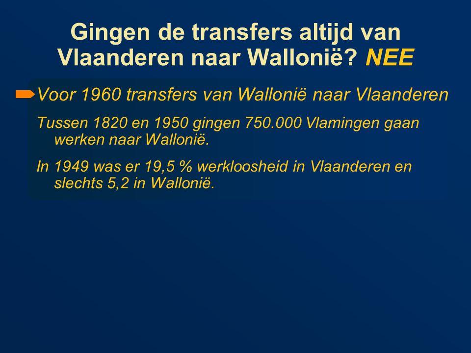 Gingen de transfers altijd van Vlaanderen naar Wallonië.