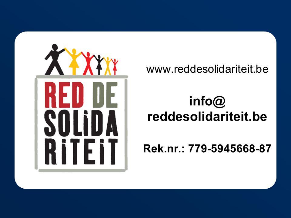www.reddesolidariteit.be info@ reddesolidariteit.be Rek.nr.: 779-5945668-87