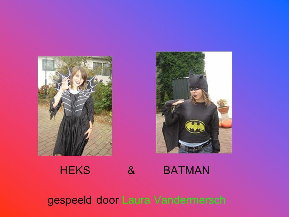HEKS & BATMAN gespeeld door Laura Vandermersch