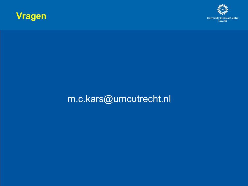 Vragen m.c.kars@umcutrecht.nl