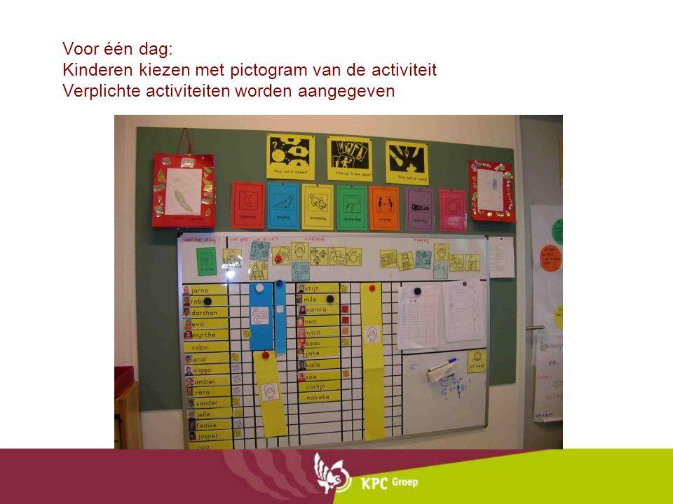 Voor één dag: Kinderen kiezen met pictogram van de activiteit Verplichte activiteiten worden aangegeven