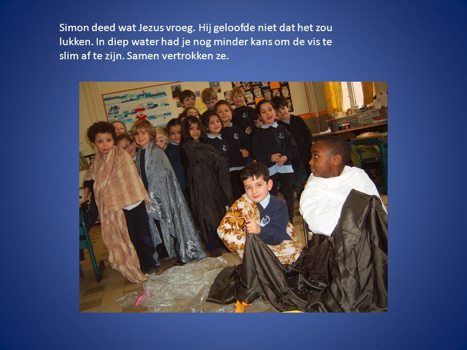 Simon deed wat Jezus vroeg.Hij geloofde niet dat het zou lukken.