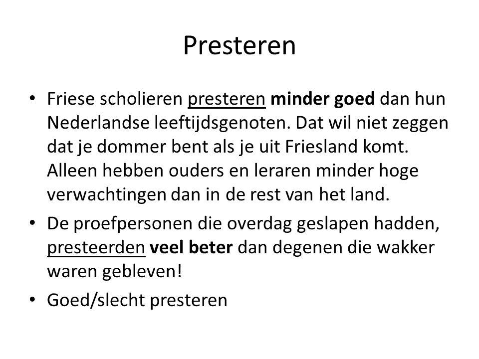 Presteren Friese scholieren presteren minder goed dan hun Nederlandse leeftijdsgenoten. Dat wil niet zeggen dat je dommer bent als je uit Friesland ko