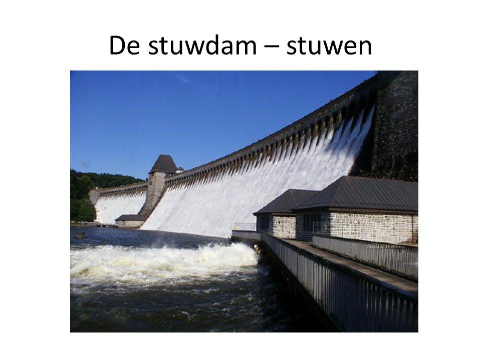 De stuwdam – stuwen