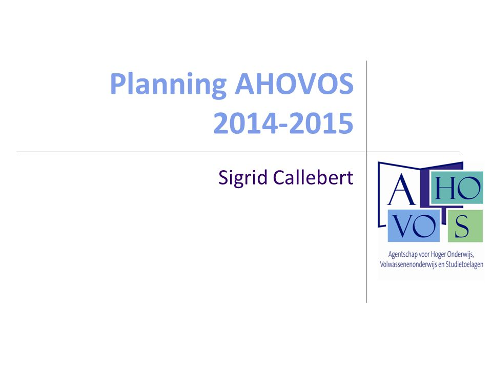 Planning AHOVOS 2014-2015 Sigrid Callebert