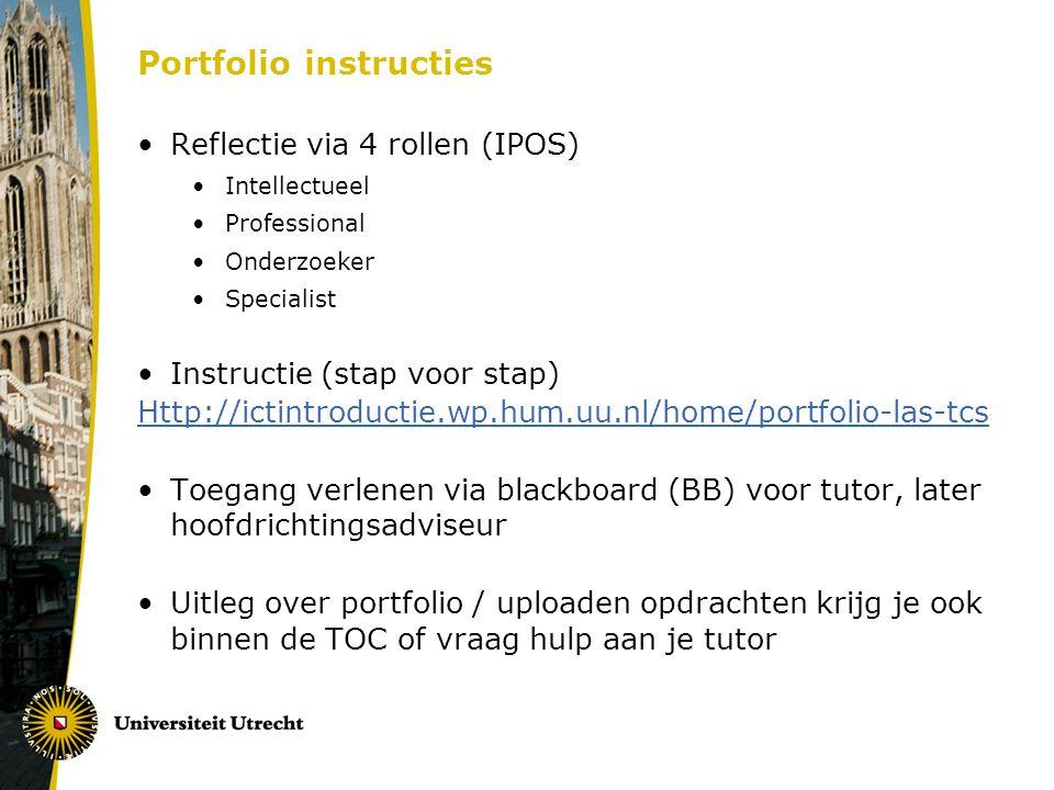 Portfolio instructies Reflectie via 4 rollen (IPOS) Intellectueel Professional Onderzoeker Specialist Instructie (stap voor stap) Http://ictintroducti
