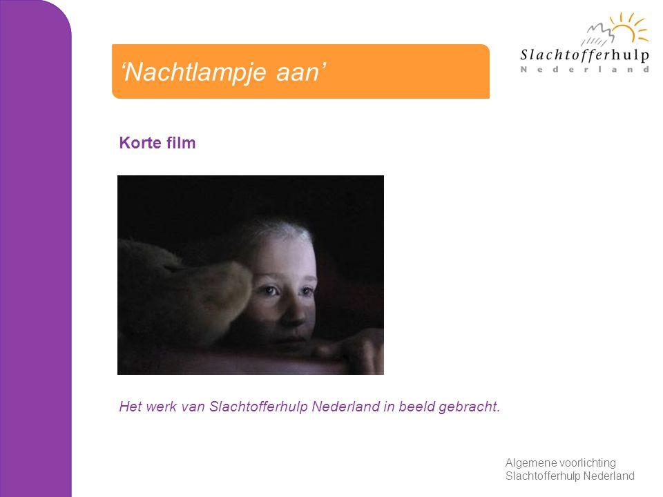 Korte film Het werk van Slachtofferhulp Nederland in beeld gebracht. 'Nachtlampje aan' Algemene voorlichting Slachtofferhulp Nederland