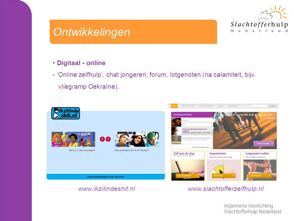 Digitaal - online - 'Online zelfhulp', chat jongeren, forum, lotgenoten (na calamiteit, bijv. vliegramp Oekraïne). Ontwikkelingen Algemene voorlichtin