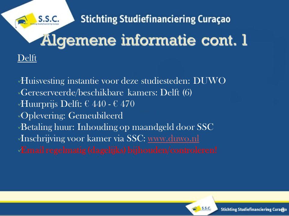 Studenten kiezen zelf een kamer via Databalk, na registratie bevestiging van de SSC (Check daarom regelmatig je email voor de bevestiging, hierna kan direct een kamer gekozen worden) Contract wordt getekend met SSC en DUWO Voor Delft zijn maar 6 kamers beschikbaar en bestemd voor studenten die in Delft gaan studeren, indien alle kamers in Delft al gereserveerd zijn kunnen studenten een kamer kiezen in Den Haag.
