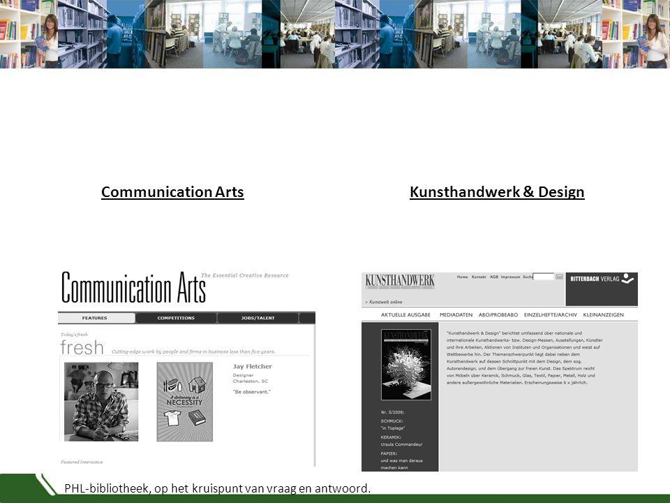 PHL-bibliotheek, op het kruispunt van vraag en antwoord. Communication ArtsKunsthandwerk & Design