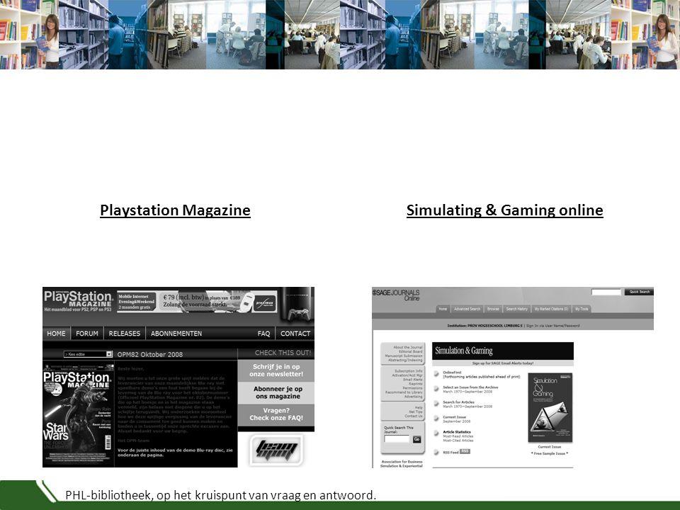 PHL-bibliotheek, op het kruispunt van vraag en antwoord. Simulating & Gaming onlinePlaystation Magazine