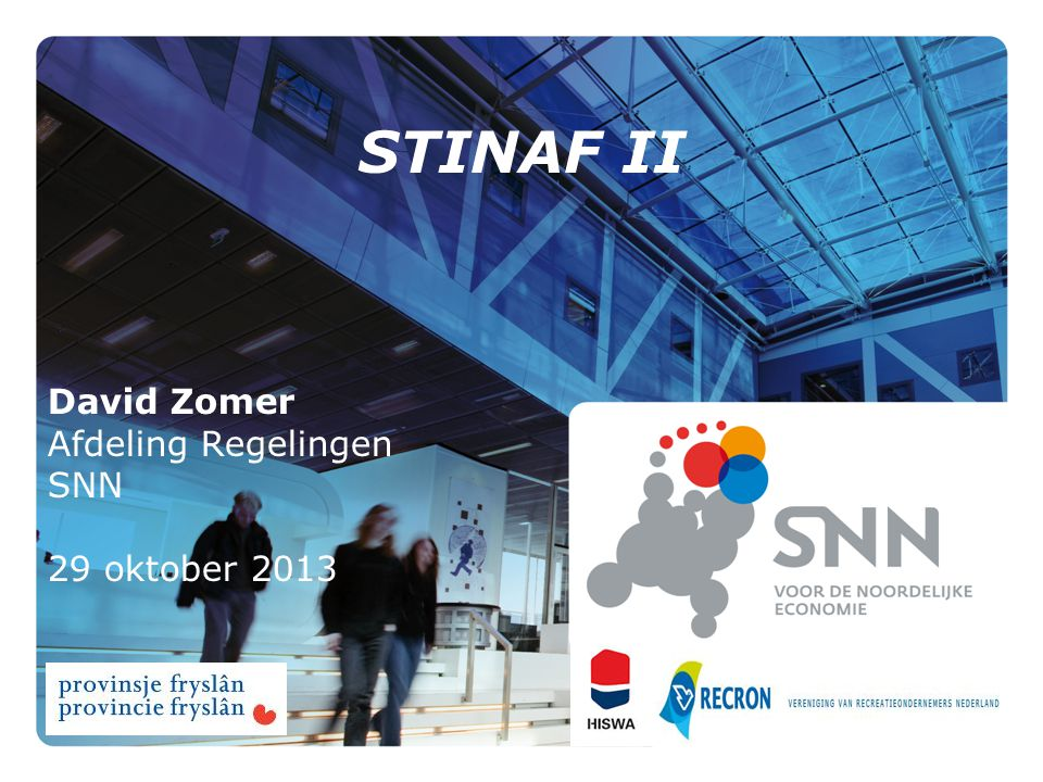 STINAF II David Zomer Afdeling Regelingen SNN 29 oktober 2013