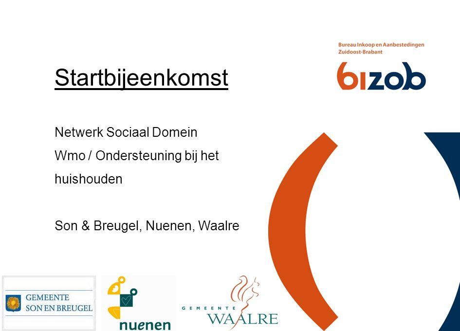 Startbijeenkomst Netwerk Sociaal Domein Wmo / Ondersteuning bij het huishouden Son & Breugel, Nuenen, Waalre