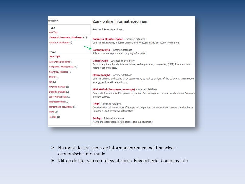 Nu toont de lijst alleen de informatiebronnen met financieel- economische informatie  Klik op de titel van een relevante bron.