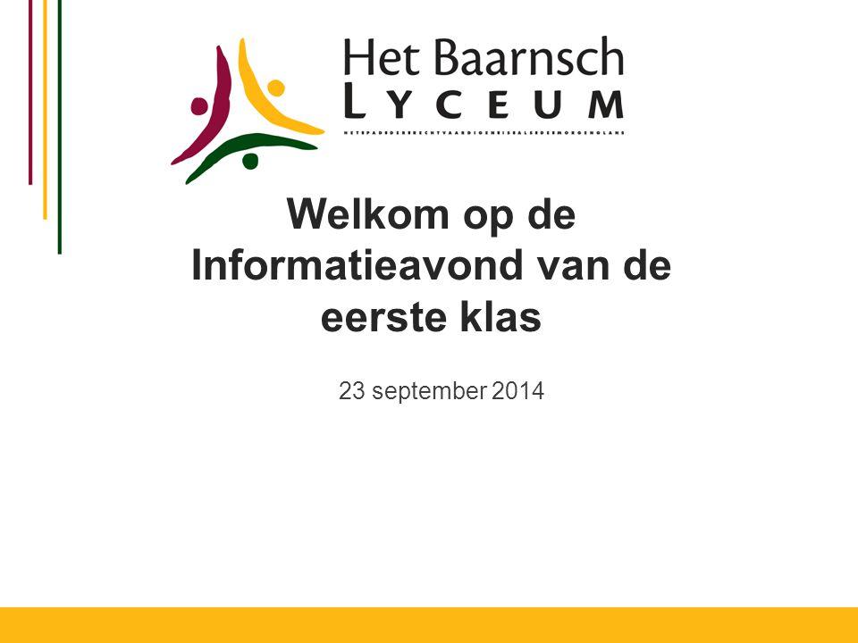 Welkom op de Informatieavond van de eerste klas 23 september 2014