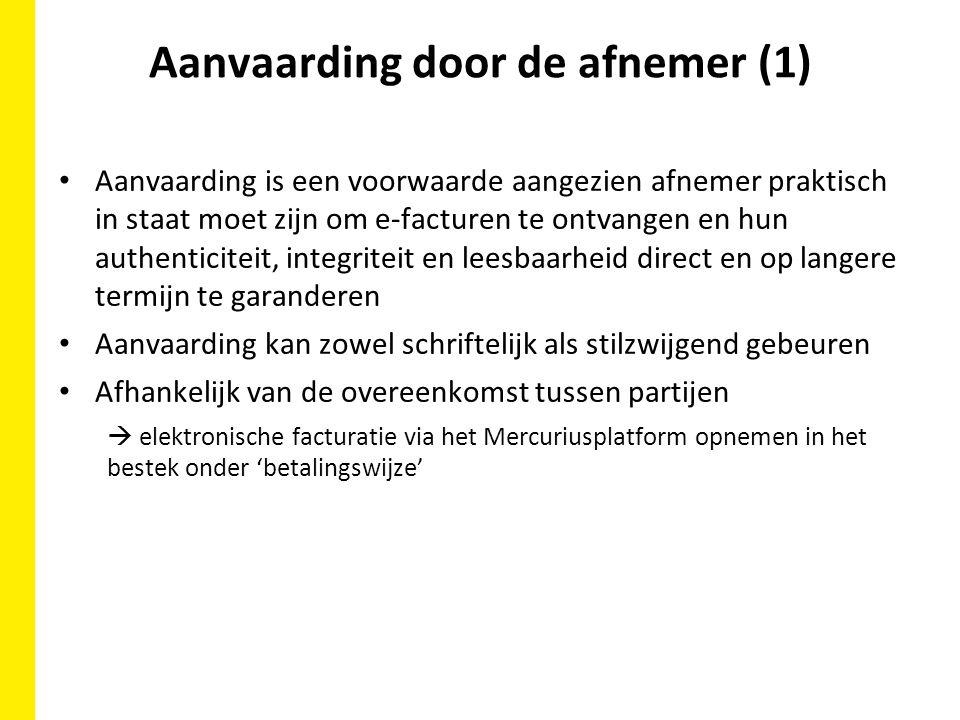 Aanvaarding door de afnemer (2) Modelbepaling in de bestekken: