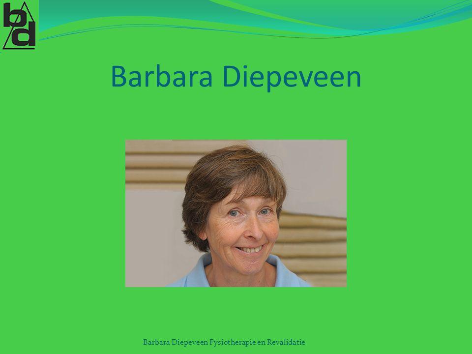 Barbara Diepeveen Barbara Diepeveen Fysiotherapie en Revalidatie