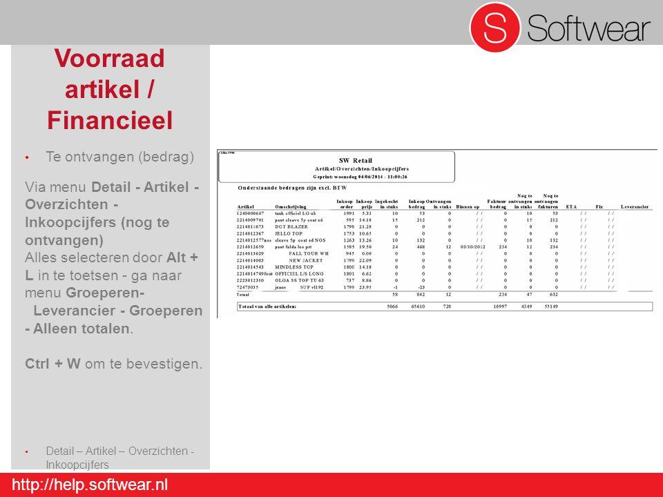 http://help.softwear.nl Voorraad artikel / Financieel Te ontvangen (bedrag) Via menu Detail - Artikel - Overzichten - Inkoopcijfers (nog te ontvangen)