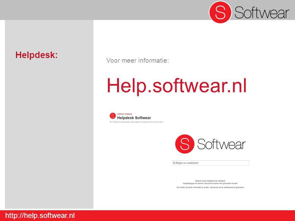 http://help.softwear.nl Helpdesk: Voor meer informatie: Help.softwear.nl
