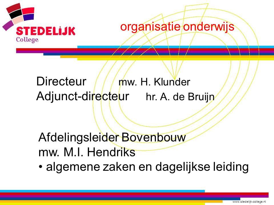 www.stedelijk-college.nl organisatie onderwijs Directeur mw.
