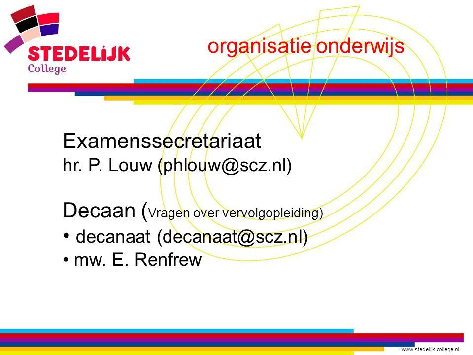 www.stedelijk-college.nl organisatie onderwijs Examenssecretariaat hr.