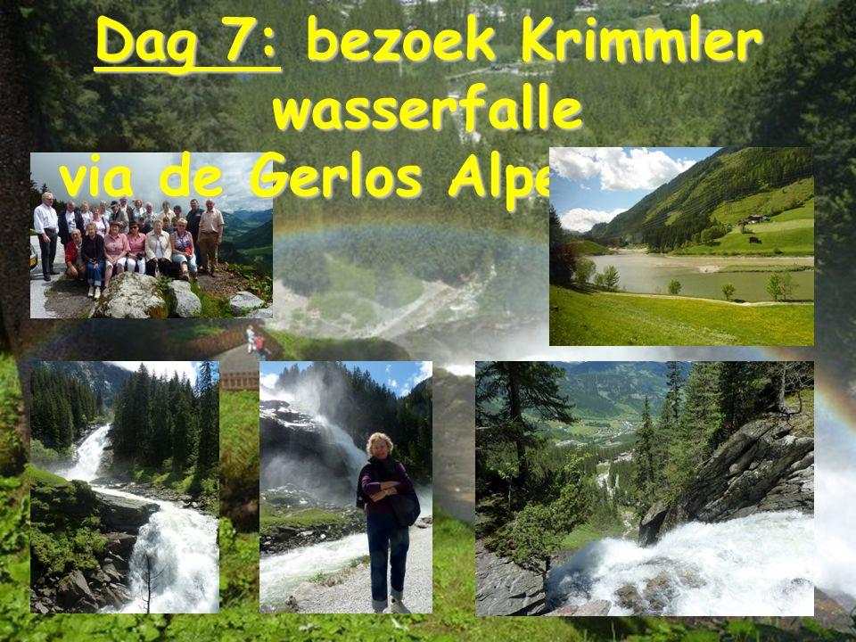 Dag 7: bezoek Krimmler wasserfalle via de Gerlos Alpenstrasse