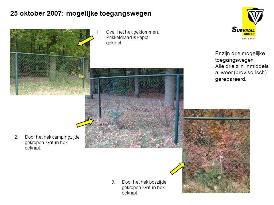 25 oktober 2007: mogelijke toegangswegen Er zijn drie mogelijke toegangswegen. Alle drie zijn inmiddels al weer (provisorisch) gerepareerd. 1.Over het