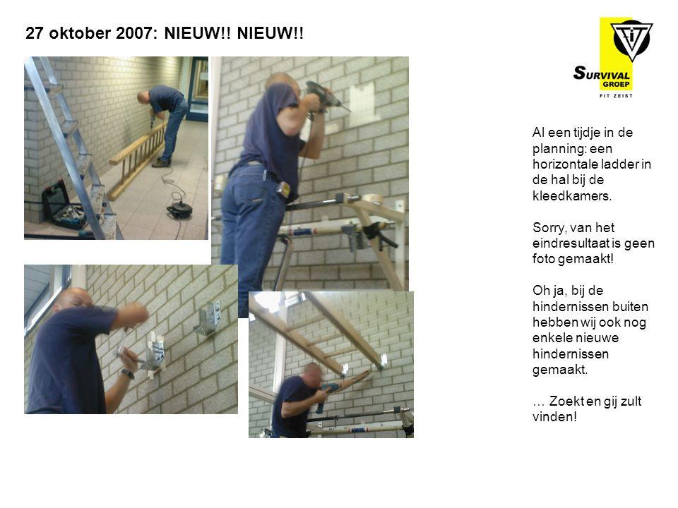 Al een tijdje in de planning: een horizontale ladder in de hal bij de kleedkamers. Sorry, van het eindresultaat is geen foto gemaakt! Oh ja, bij de hi