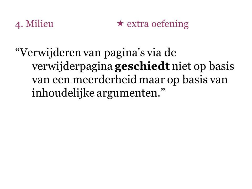 """""""Verwijderen van pagina's via de verwijderpagina geschiedt niet op basis van een meerderheid maar op basis van inhoudelijke argumenten."""""""