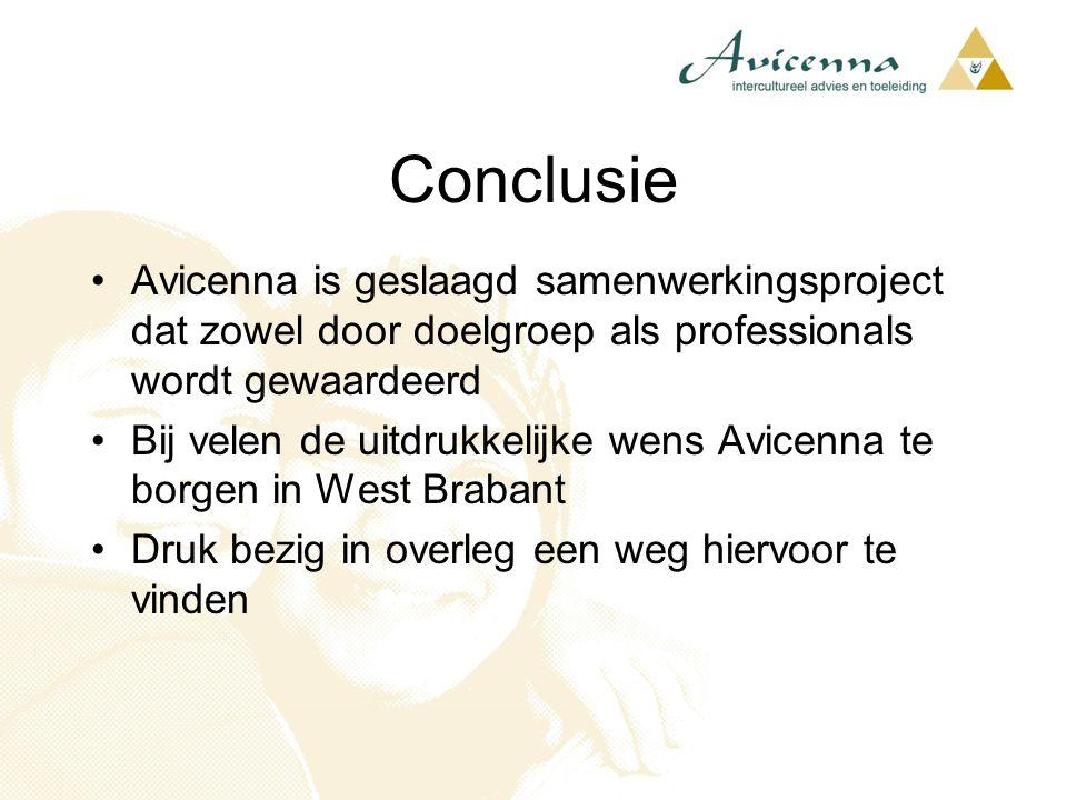Avicenna is geslaagd samenwerkingsproject dat zowel door doelgroep als professionals wordt gewaardeerd Bij velen de uitdrukkelijke wens Avicenna te bo