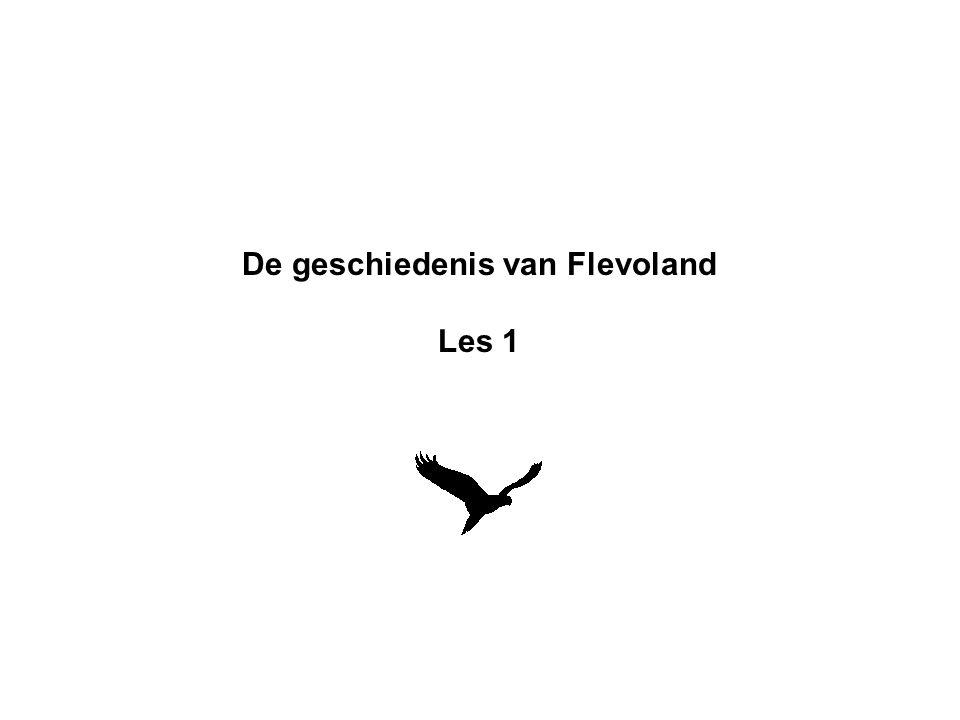 De geschiedenis van Flevoland Les 1