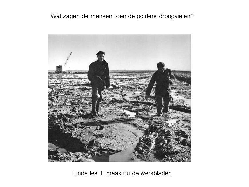 Wat zagen de mensen toen de polders droogvielen? Einde les 1: maak nu de werkbladen