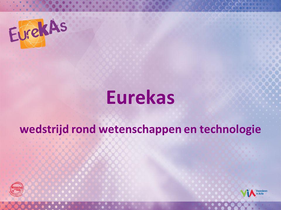 Eurekas wedstrijd rond wetenschappen en technologie