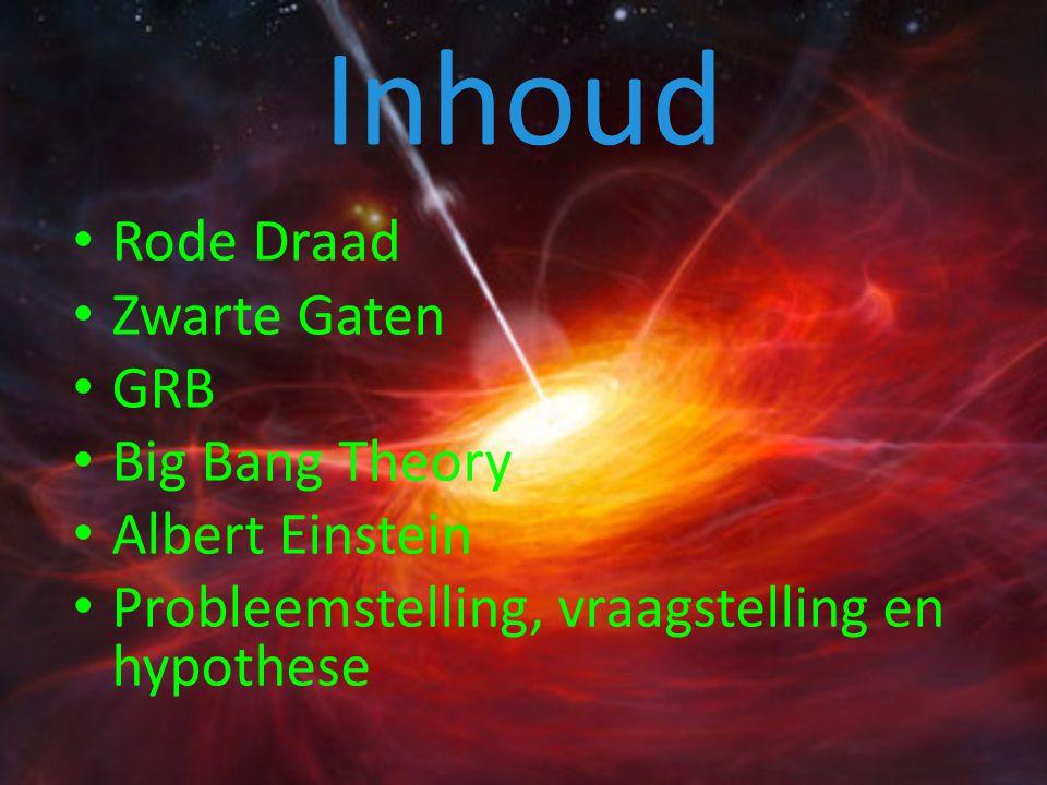 Rode Draad 1.http://eoswetenschap.eu/artikel/zwart-gat-duo-ontdekt-sterrenhoophttp://eoswetenschap.eu/artikel/zwart-gat-duo-ontdekt-sterrenhoop 2a http://www.spacepage.be/artikelen/het-heelal/objecten/sterrenhopenhttp://www.spacepage.be/artikelen/het-heelal/objecten/sterrenhopen Loopt dood 2b http://news.nationalgeographic.com/news/2010/04/100409-black-holes-alternate-universe-multiverse- einstein-wormholes/http://news.nationalgeographic.com/news/2010/04/100409-black-holes-alternate-universe-multiverse- einstein-wormholes/ 3a http://news.nationalgeographic.com/news/2005/09/0916_050916_timetravel.htmlhttp://news.nationalgeographic.com/news/2005/09/0916_050916_timetravel.html 3b http://science.nationalgeographic.com/science/space/universe/origins-universe-article/http://science.nationalgeographic.com/science/space/universe/origins-universe-article/ 3chttp://www.slate.com/blogs/bad_astronomy/2013/01/21/earth_hit_by_a_gamma_ray_burst_did_a_cosmic_bl ast_hit_us_in_775_ad.htmlhttp://www.slate.com/blogs/bad_astronomy/2013/01/21/earth_hit_by_a_gamma_ray_burst_did_a_cosmic_bl ast_hit_us_in_775_ad.html 3d http://www.scientificamerican.com/article.cfm?id=was-einstein-wrong-about-relativityhttp://www.scientificamerican.com/article.cfm?id=was-einstein-wrong-about-relativity 4a http://news.sciencemag.org/sciencenow/2010/04/does-our-universe-live-inside-a-.htmlhttp://news.sciencemag.org/sciencenow/2010/04/does-our-universe-live-inside-a-.html 4b http://science.howstuffworks.com/dictionary/astronomy-terms/big-bang-theory.htmhttp://science.howstuffworks.com/dictionary/astronomy-terms/big-bang-theory.htm 4c.1 http://imagine.gsfc.nasa.gov/docs/science/know_l1/grbs.htmlhttp://imagine.gsfc.nasa.gov/docs/science/know_l1/grbs.html 4c.2 http://imagine.gsfc.nasa.gov/docs/science/know_l1/grbs_duration.htmlhttp://imagine.gsfc.nasa.gov/docs/science/know_l1/grbs_duration.html 4c.3 http://imagine.gsfc.nasa.gov/docs/science/know_l1/grbs_explosion.htmlhttp://imagine.gsfc.nasa.gov/docs/science/know