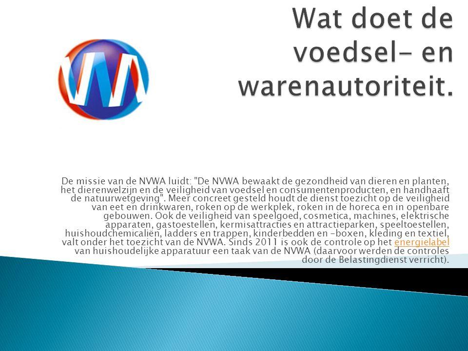 De missie van de NVWA luidt: