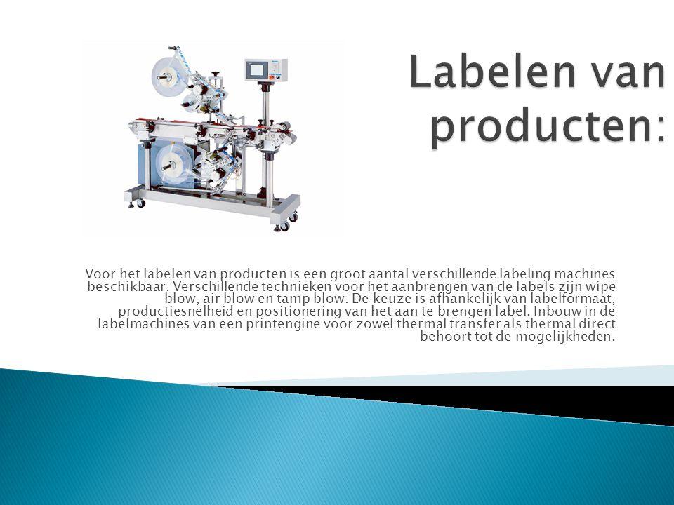 Voor het labelen van producten is een groot aantal verschillende labeling machines beschikbaar. Verschillende technieken voor het aanbrengen van de la