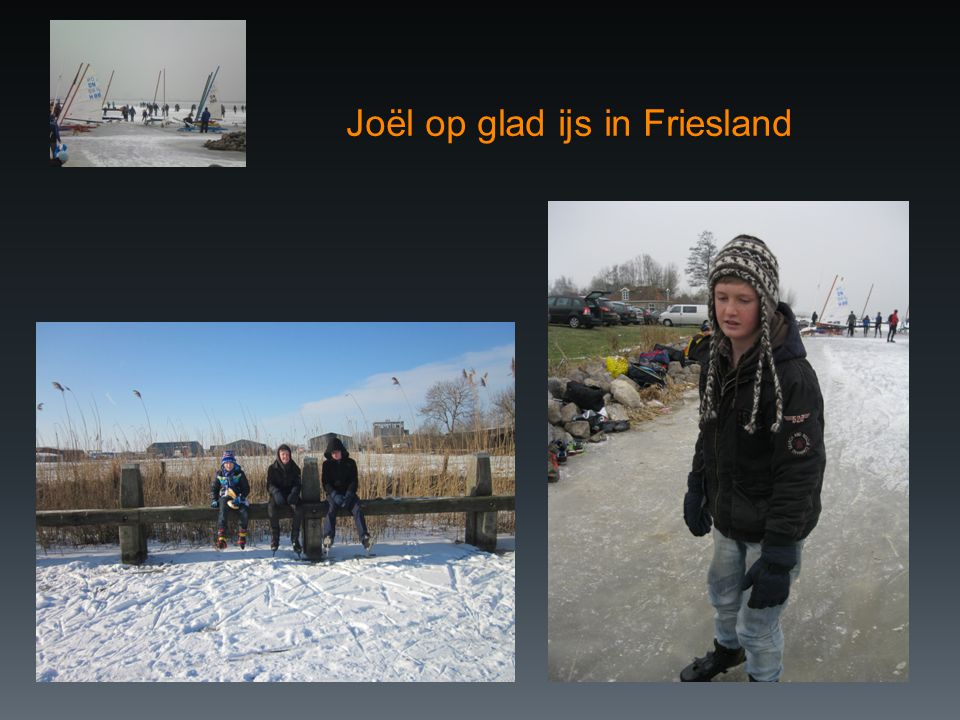 Joël op glad ijs in Friesland