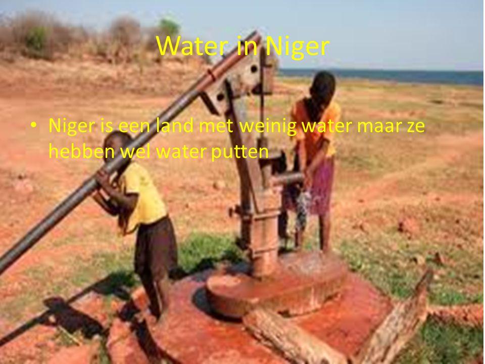 Water in Niger Niger is een land met weinig water maar ze hebben wel water putten