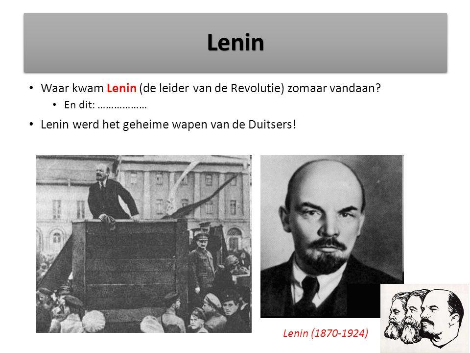 Waar kwam Lenin (de leider van de Revolutie) zomaar vandaan.