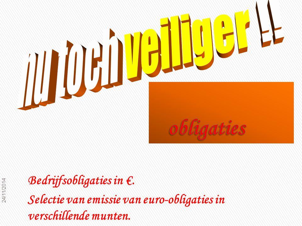 24/11/2014 31 Bedrijfsobligaties in €.