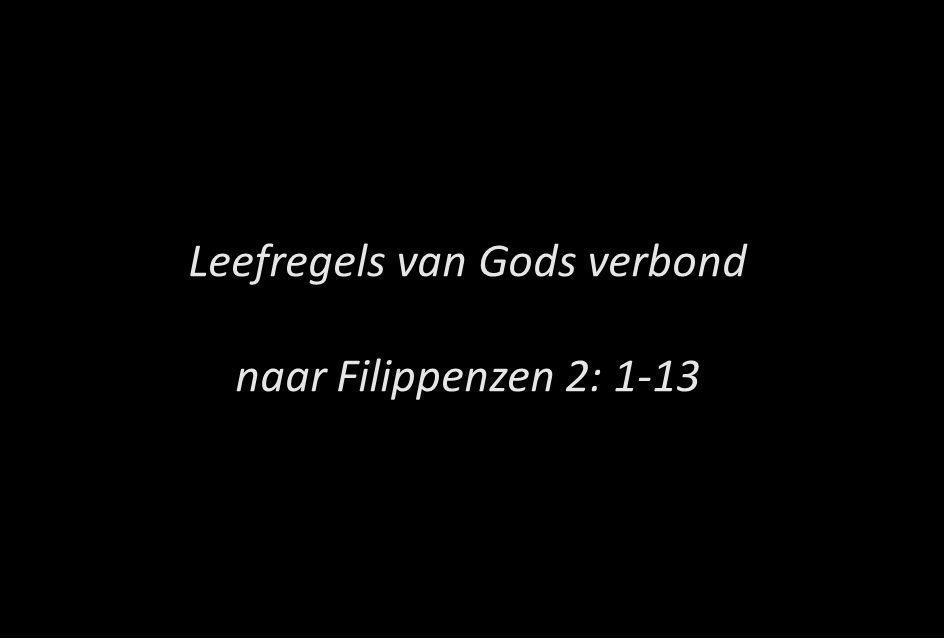 Leefregels van Gods verbond naar Filippenzen 2: 1-13