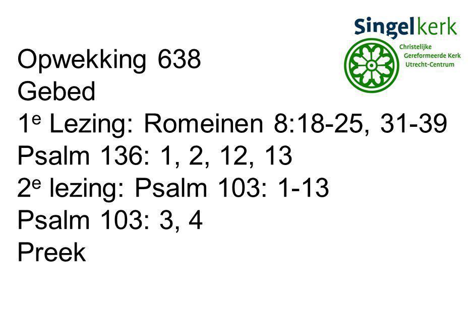 Opwekking 585 Gebeden Collecten Opwekking 553 Zegen Gezongen amen
