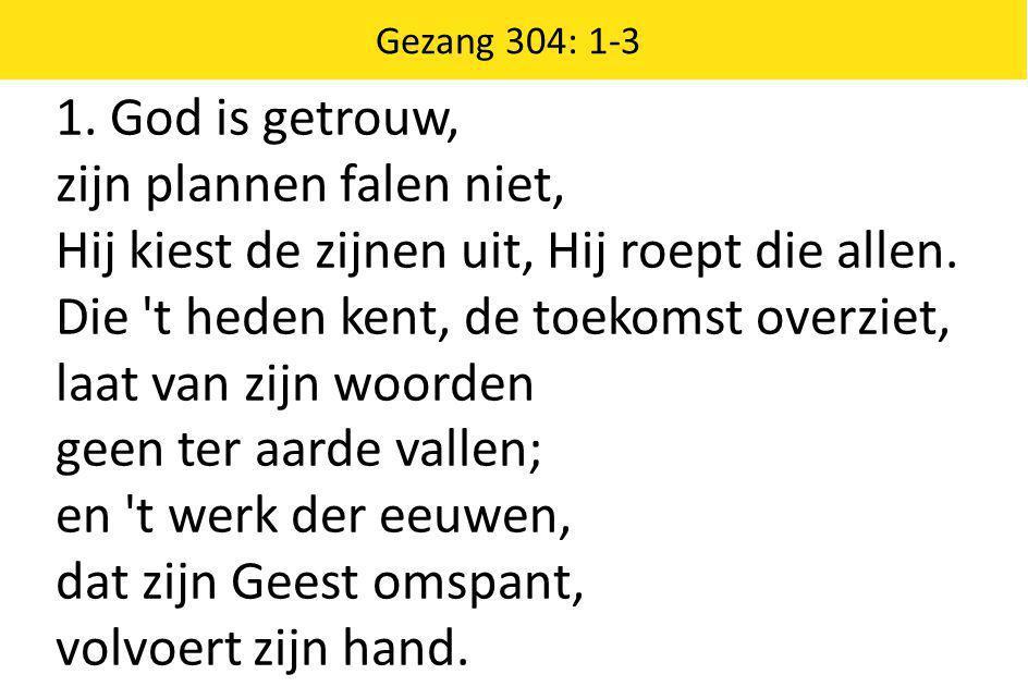 Psalm 136: 1, 2, 12, 13 1.Looft den H EER, want Hij is goed, trouw in alles wat Hij doet.