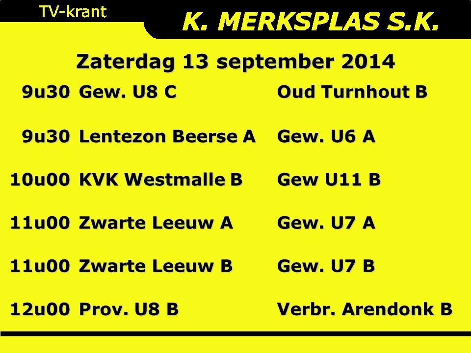 9u30 Gew. U8 C Oud Turnhout B 9u30 Lentezon Beerse A Gew.