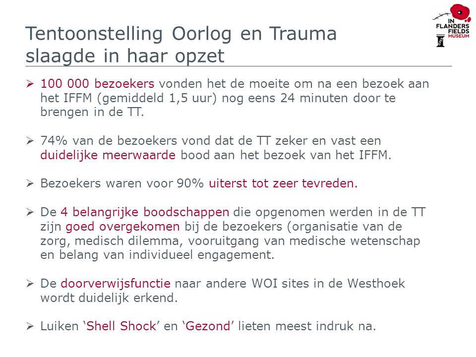 Bijkomende conclusies  Tentoonstellingen in het IFFM trekken steeds veel individuele Belgen op daguitstap aan, dit was nu ook het geval.