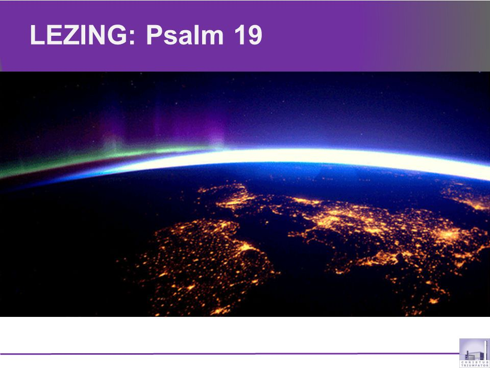 LEZING: Psalm 19